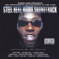 "Court Dog | Steel Here ""The Movie Soundtrack"" CD/DVD"