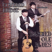 Covered Bridge | Damned Ole Blues