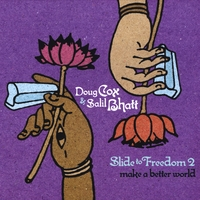 Doug Cox and Salil Bhatt | Slide To Freedom 2 - Make A Better World