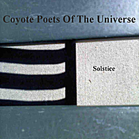 Coyote Poets of the Universe | Solstice
