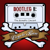Coyote Run | Bootleg II (The Acoustic Concert)