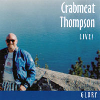 Crabmeat Thompson | Glory