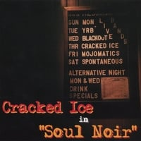 Cracked Ice | Soul Noir