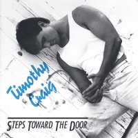 Timothy Craig | Steps Toward The Door