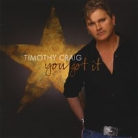 Timothy Craig | You Got It