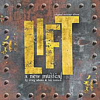 Various Artists | Lift: The Original Concept Album (A New Musical by Craig Adams & Ian Watson)