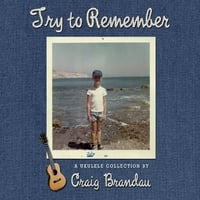Craig Brandau | Try to Remember