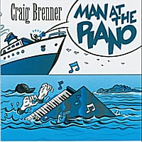Craig Brenner | Man At the Piano