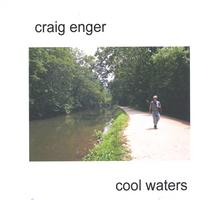 Craig Enger | Cool Waters