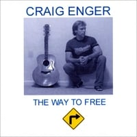 Craig Enger | The Way To Free