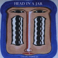 Craig Furkas | Head In A Jar
