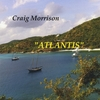 Craig Morrison: Atlantis