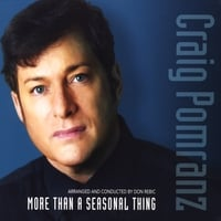 "Craig Pomranz | ""More Than A Seasonal Thing"""