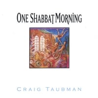 Craig Taubman | One Shabbat Morning