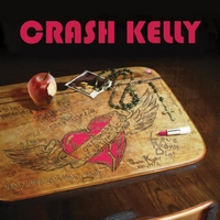 Crash Kelly | One More Heart Attack