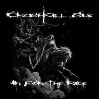 CrashKill Six | In for the Ride
