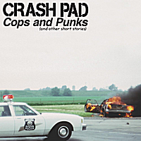 Crash Pad | Cops and Punks (and Other Short Stories)