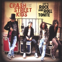 Crash Street Kids | Let's Rock and Roll Tonite