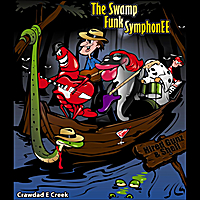 Crawdad E Creek | Swamp Funk Symphonee