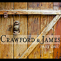 Crawford & James | Part One