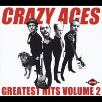 Crazy Aces | Greatest Hits Volume 2