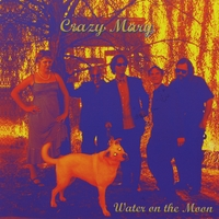 Crazy Mary | Water On The Moon