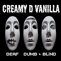 Creamy D Vanilla | Deaf Dumb & Blind