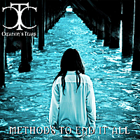 Creation's Tears | Methods To End It All
