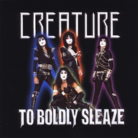 Creature | To Boldly Sleaze