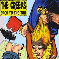 The Creeps | Back To The 'Bin