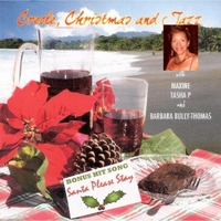 Maxine, Tasha P & Barbara Bully-Thomas | Creole, Christmas and Jazz