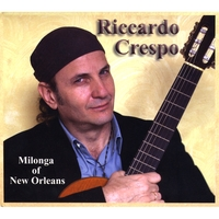 Riccardo Crespo | Milonga of New Orleans