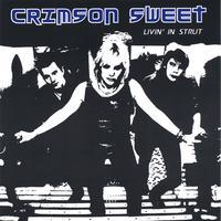 Crimson Sweet | Livin' In Strut