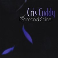Cris Cuddy | Diamond Shine