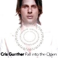 Cris Gunther | Fall Into The Open