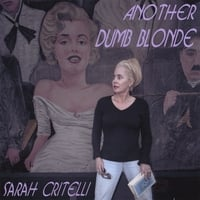 Sarah Critelli | Another Dumb Blonde