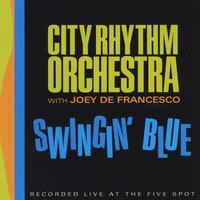 City Rhythm Orchestra | Swingin' Blue