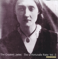The Crooked Jades | The Unfortunate Rake, Volume 2: Yellow Mercury