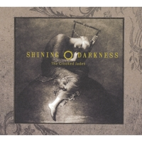 The Crooked Jades | Shining Darkness