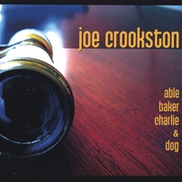 Joe Crookston | Able Baker Charlie & Dog