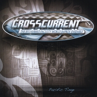Crosscurrent | Pacific Tinge