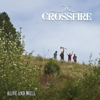 Crossfire | Alive and Well