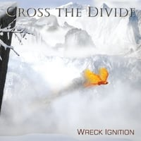 Cross the Divide | Wreck Ignition