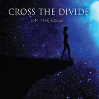 Cross the Divide | On the Edge