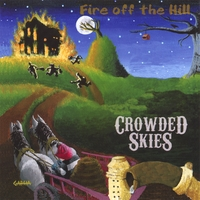 Crowded Skies | Fire off the Hill