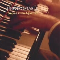Dennis Crow | Unforgetable
