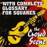The Crowd Scene | With Complete Glossary for Squares