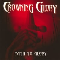 Crowning Glory | Path To Glory