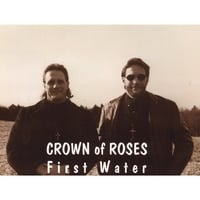 Crown Of Roses | First Water