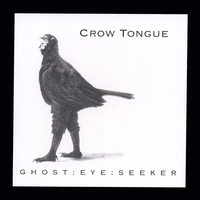 Crow Tongue | Ghost Eye Seeker